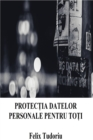 Image for Protectia datelor personale pentru toti