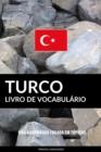 Image for Livro de Vocabulario Turco: Uma Abordagem Focada Em Topicos