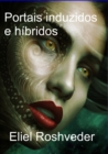 Image for Portais induzidos e hibridos