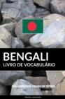Image for Livro de Vocabulario Bengali: Uma Abordagem Focada Em Topicos
