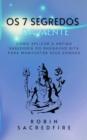 Image for Os 7 Segredos da Mente: Como Aplicar a Antiga Sabedoria do Bhagavad Gita para Manifestar Seus Sonhos