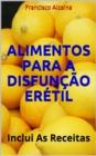 Image for Alimentos para a Disfuncao Eretil