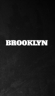Image for Brooklyn black and white sir Michael Huhn Creative Journal