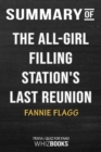 Image for Summary of The All-Girl Filling Station's Last Reunion : A Novel: Trivia/Quiz for Fans