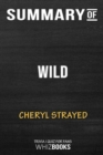 Image for Summary of Wild : From Lost to Found on the Pacific Crest Trail: Trivia/Quiz for Fans