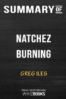 Image for Summary of Natchez Burning : A Novel (Penn Cage): Trivia/Quiz for Fans