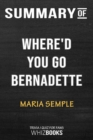 Image for Summary of Where'd You Go, Bernadette : A Novel: Trivia/Quiz for Fans