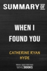 Image for Summary of When I Found You : Trivia/Quiz for Fans