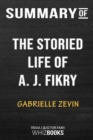 Image for Summary of The Storied Life of A. J. Fikry : A Novel: Trivia/Quiz for Fans