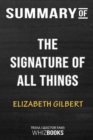 Image for Summary of The Signature of All Things : A Novel: Trivia/Quiz for Fans