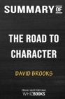 Image for Summary of The Road to Character : Trivia/Quiz for Fans