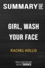 Image for Summary of Girl, Wash Your Face : Stop Believing the Lies About Who You Are so You Can Become Who You Were Meant to Be:
