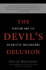 Image for The Devil's delusion  : atheism and its scientific pretensions