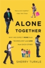 Image for Alone together  : why we expect more from technology and less from each other
