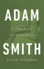 Image for Adam Smith : Father of Economics