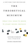 Image for The theoretical minimum  : what you need to know to start doing physics