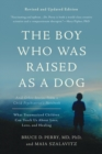 Image for The boy who was raised as a dog  : and other stories from a child psychiatrist's notebook