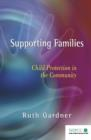 Image for Supporting families  : child protection in the community