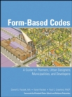 Image for Form-based codes  : a guide for planners, urban designers, municipalities, and developers