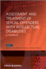 Image for Assessment and treatment of sexual offenders with intellectual disabilities  : a handbook