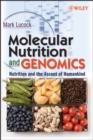 Image for Molecular nutrition  : nutrition and the evolution of humankind