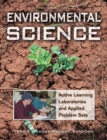 Image for Environmental science  : active learning laboratories and applied problem sets
