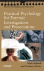 Image for Practical psychology for forensic investigations and prosecutions