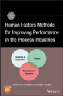 Image for Human factors methods for improving performance in the process industries