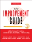 Image for The improvement guide  : a practical approach to enhancing organizational performance