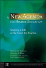 Image for A new agenda for higher education  : shaping a life of the mind for practice