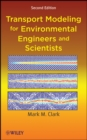 Image for Transport modeling for environmental engineers and scientists