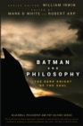 Image for Batman and philosophy  : the dark knight of the soul