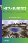 Image for Metaheuristics  : from design to implementation