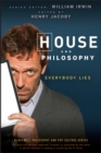 Image for House and philosophy  : everybody lies