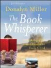 Image for The book whisperer  : awakening the inner reader in every child