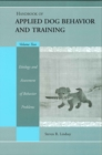 Image for Handbook of applied dog behavior and training