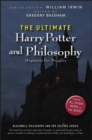 Image for The ultimate Harry Potter and philosophy  : Hogwarts for Muggles