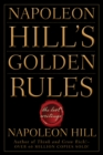 Image for Napoleon Hill's golden rules  : the lost writings