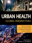 Image for Urban health  : global perspectives