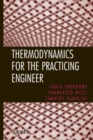 Image for Thermodynamics for the practicing engineer