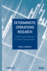 Image for Deterministic operations research  : models and methods in linear optimization