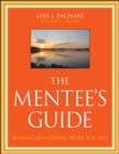 Image for The mentee's guide: making mentoring work for you