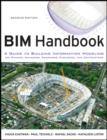 Image for BIM handbook  : a guide to building information modeling for owners, managers designers, engineers, and contractors