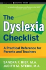 Image for The dyslexia checklist: a practical reference for parents and teachers