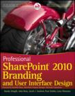 Image for Professional SharePoint 2010 branding and user interface design