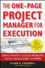 Image for The One-Page Project Manager for Execution: Drive Strategy and Solve Problems with a Single Sheet of Paper
