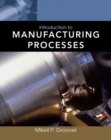 Image for Introduction to manufacturing processes