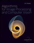 Image for Algorithms for image processing and computer vision