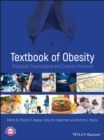 Image for Textbook of obesity  : biological, psychological and cultural influences