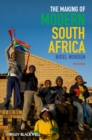 Image for The making of modern South Africa  : conquest, apartheid, democracy